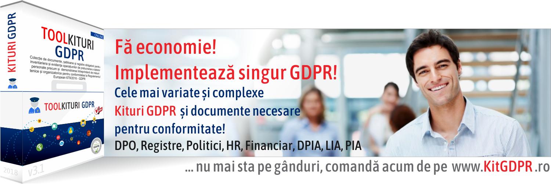 KIT-uri GDPR dedicate pentru DPO, Registre, Politici si Proceduri, HR, Financiar, Evaluare DPIA, PIA, LIA