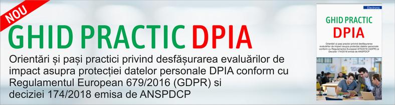 GHID PRACTIC DPIA Orientari si pasi practici privind desfasurarea evaluarilor de impact