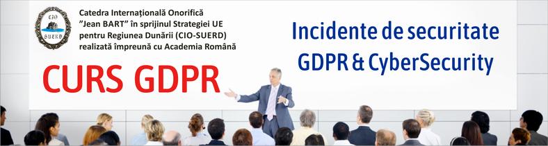 Incindente de securitate GDPR Abordare Evaluare Preventie Brese de securitate si incidente de securitate